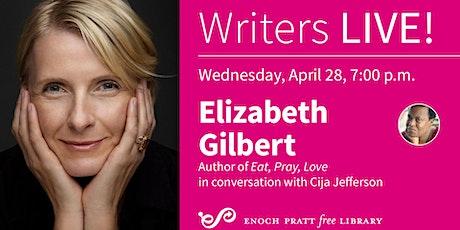 Writers LIVE! Elizabeth Gilbert tickets