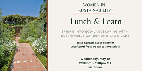 Women in Sustainability - Spring into Eco-Landscaping tickets