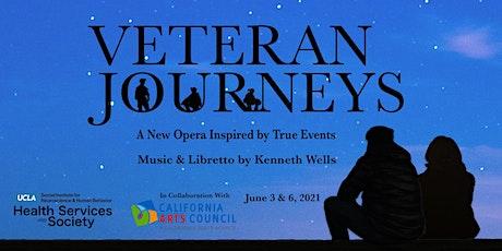 Veteran Journeys Opera: World Premiere (Virtual) tickets
