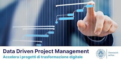"""Presentazione del Corso di Perfezionamento """"Data Driven Project Management"""" biglietti"""