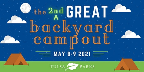 Tulsa Parks Second Annual GREAT Backyard Virtual Campout tickets