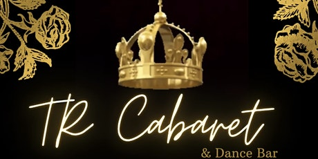 TR Cabaret and Dance Bar tickets