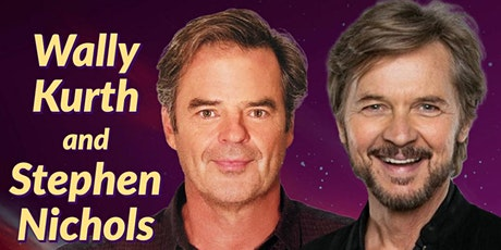 June 13 - Zoom w/ Days of Our Lives Stephen Nichols and Wally Kurth tickets