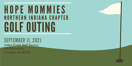 Hope Mommies Northern Indiana Chapter Golf Outing tickets