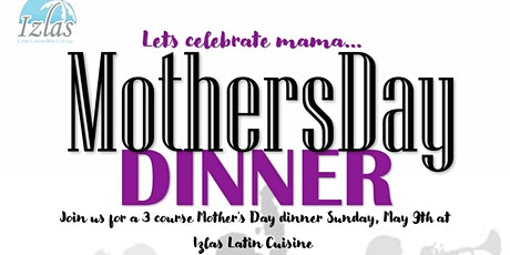 Mother's Day Dinner tickets