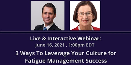 3 Ways To Leverage Your Culture for Fatigue Management Success tickets