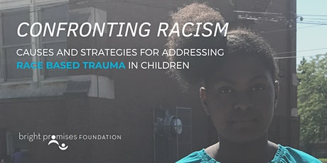 Confronting Racism: Causes and Strategies for Addressing Race Based Trauma tickets