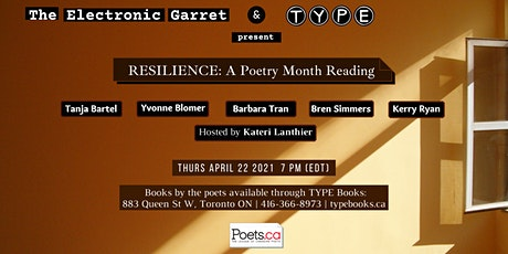 Resilience: Poetry Month Reading by The Electronic Garret with TYPE Books Tickets