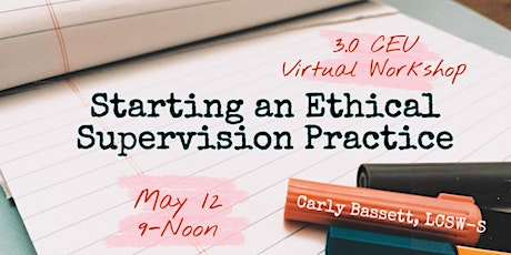 Clinical Supervision: Starting an Ethical Supervision Practice tickets