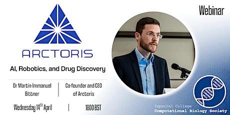AI, Robotics and Drug Discovery with Arctoris CEO tickets