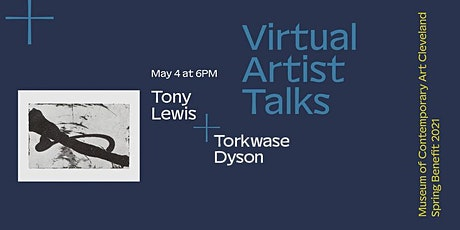 Artist Talks: Tony Lewis + Torkwase Dyson tickets