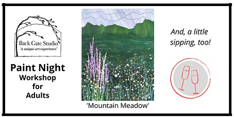 Adult Paint Night, and sipping too! 'Mountain Meadow'-no experience nec! tickets