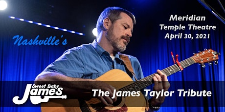 James Taylor Tribute: Sweet Baby James (Meridian, MS) tickets