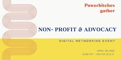 Non - Profit Networking Event: Powerbitches Gather biglietti