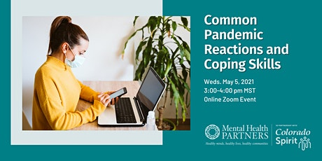 Common Pandemic Reactions and Coping Skills tickets
