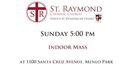 St. Raymond Indoors Mass - Sunday 5:00 pm tickets