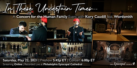 In These Uncertain Times - A Concert for the Human Family w/ Kory Caudill billets