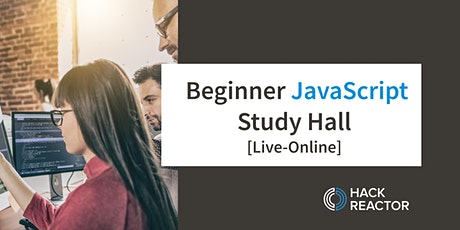 Beginner JavaScript Study Hall [Live-Online] tickets
