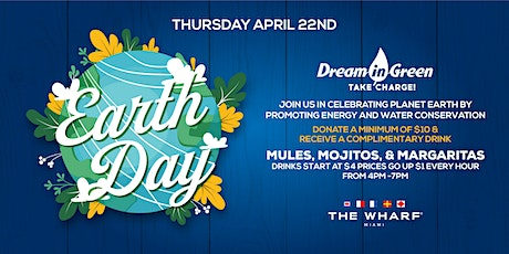 Earth Day at The Wharf Miami with Dream In Green tickets