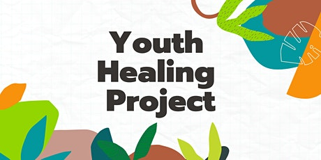 Youth Healing Project-Info Session tickets
