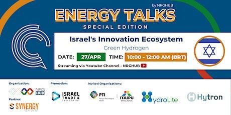 3o ENERGY TALKS | Israel's Innovation Ecosystem ingressos