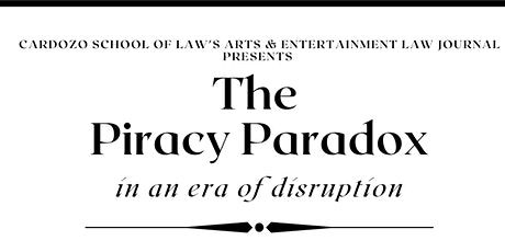 Piracy Paradox in an Era of Disruption tickets