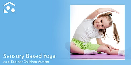Sensory Based Yoga as a Tool for Children Autism tickets