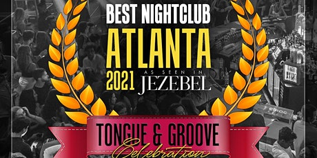 BEST Nightclub of Atlanta 2021 Celebration with DJ DANNY M! tickets