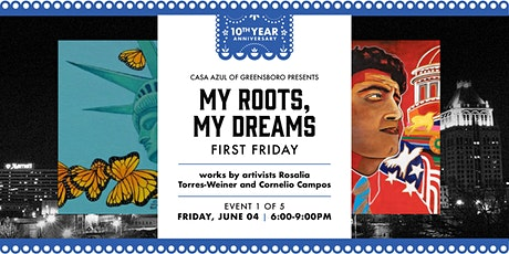 My Roots, My Dreams Series - June First Friday tickets