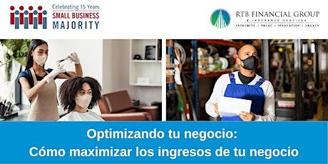 Optimizando tu negocio: Como maximizar los ingresos de tu negocio entradas