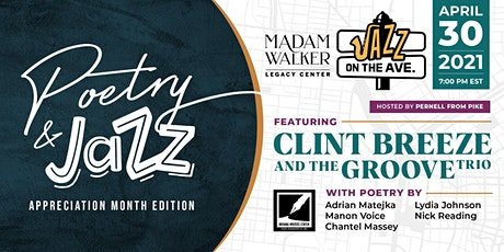 Jazz on the Ave | Poetry & Jazz Appreciation Month Edition tickets