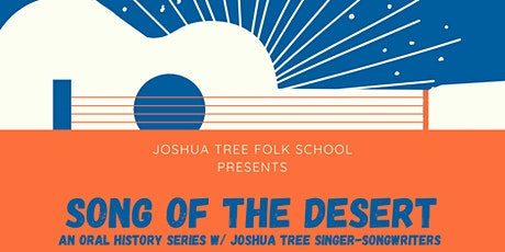 Song of the Desert - an oral history series tickets