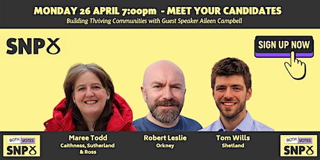 Meet Your SNP Candidates - With Guest Speaker Aileen Campbell tickets