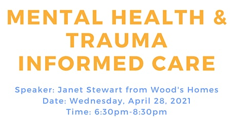 Mental Health & Trauma Informed Care presented by Janet Stewart tickets