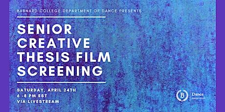 Senior Creative Thesis Film Screening tickets