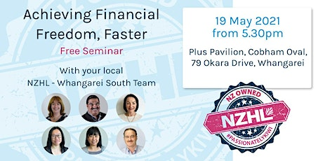 Financial Freedom, Faster - Whangarei South tickets