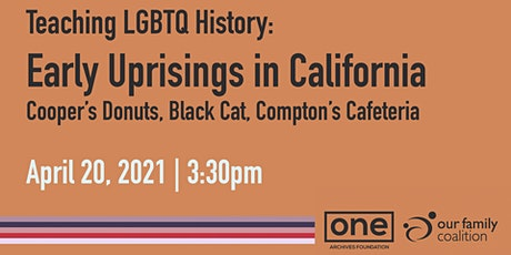 Teaching LGBTQ History: Early Uprisings in California tickets