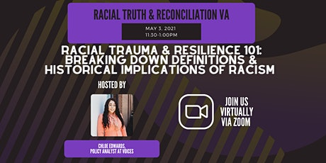 Racial Trauma & Resilience 101 tickets