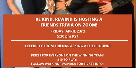 BE KIND, REWIND FRIENDS TRIVIA! tickets