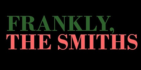 Frankly, The Smiths (The Venue,  Dumfries) tickets