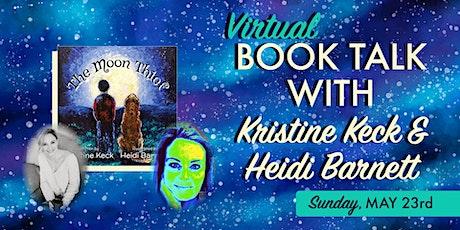 Book Talk with Kristine Keck & Heidi Barnett tickets