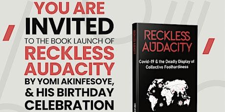 Reckless Audacity Book Launch biglietti