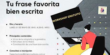 Workshop gratuito: Tu frase favorita entradas