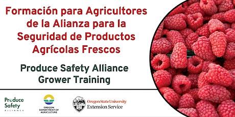 Remote Delivery Produce Safety Alliance (PSA) Grower Training (Spanish) ingressos