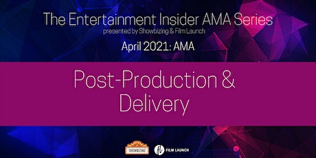 The Entertainment Industry Insider Series - April 2021 {FREE Panel} tickets