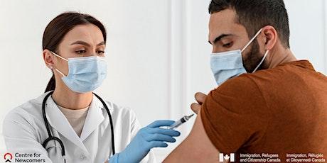COVID-19: Encouraging Safe Behaviors around Vaccines tickets