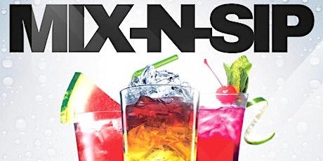 Mix N Sip Saturdays tickets