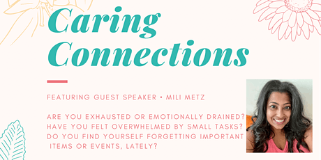 Caring Connections: Addressing Caregiver Burnout & More tickets
