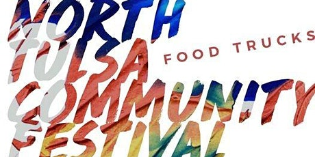 North Tulsa Community Festival -VENDOR REGISTRATION tickets