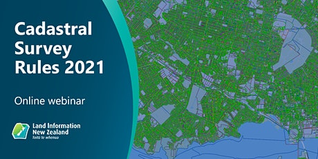 Cadastral Survey Rules 2021 Webinars tickets